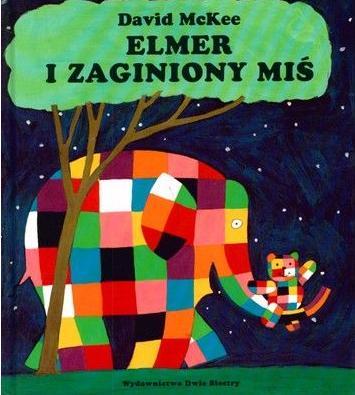 Elmer i zaginiony miś – David McKee