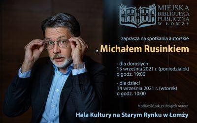 Fotorelacja ze spotkania z Michałem Rusinkiem